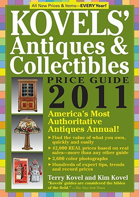 Kovels' Antiques & Collectibles Price Guide - Kovel, Terry