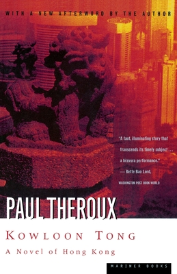 Kowloon Tong: A Novel of Hong Kong - Theroux, Paul