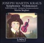Kraus: Symphonies; Violin Concerto