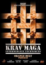 Krav Maga Intermediate Techniques: Orange Belt Program