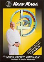 Krav Maga: Introduction to Krav Maga - The Origins of the Israeli Self Defense System