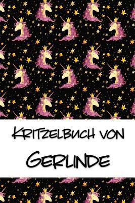 Kritzelbuch von Gerlinde: Kritzel- und Malbuch mit leeren Seiten f?r deinen personalisierten Vornamen - Publikationen, Nachwuchskunstler