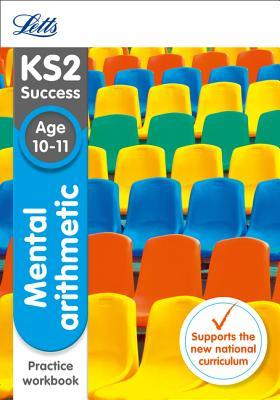 KS2 Maths Mental Arithmetic Age 10-11 SATs Practice Workbook: 2018 Tests - Letts KS2