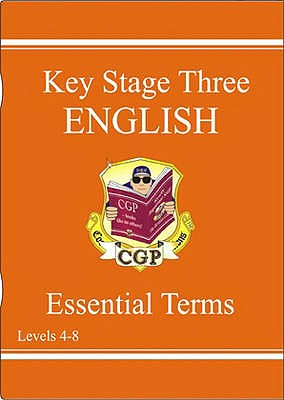 KS3 English Essential Terms - Levels 4-8 - CGP Books (Editor)