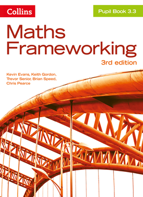 KS3 Maths Pupil Book 3.3 - Evans, Kevin, and Gordon, Keith, and Senior, Trevor