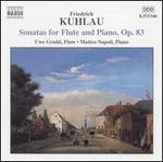 Kuhlau: Sonatas for Flute and Piano, Op. 83