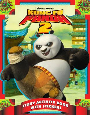 Kung Fu Panda 2: Story Activity Book with Stickers - DreamWorks Animation