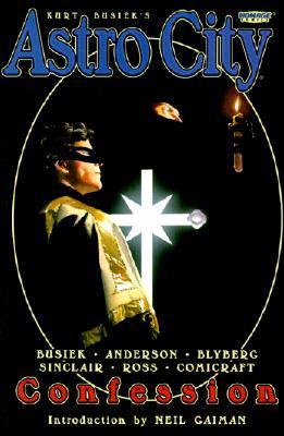 Kurt Busiek's Astro City: Confession - Busiek, Kurt