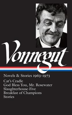 Kurt Vonnegut: Novels & Stories 1963-1973 - Vonnegut, Kurt