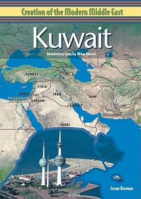 Kuwait - Korman, Susan, and Ahmed, Akbar S, Professor (Introduction by)