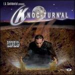 L.A. Confidential Presents: Knoc-Turn'al