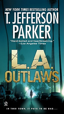 L.A. Outlaws - Parker, T Jefferson