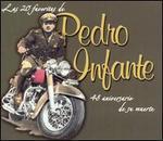 La 20 Favoritas de Pedro Infante: 48 Anos de Su Muert