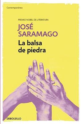 La Balsa de Piedra - Saramago, Jose
