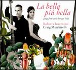 La Bella pi? Bella: Songs from early baroque Italy