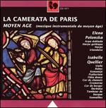 La Camerata de Paris: Moyen Age