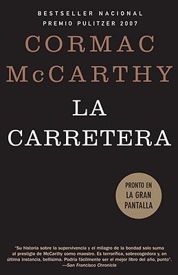 La Carretera - McCarthy, Cormac