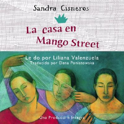 La Casa en Mango Street - Cisneros, Sandra