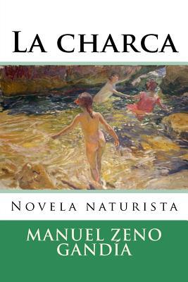 La Charca - Zeno Gandia, Manuel