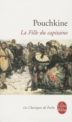 La Fille Du Capitaine - Pouchkine, A