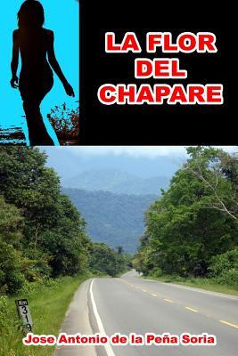 La Flor del Chapare - De La Pena S, Dr Jose Antonio