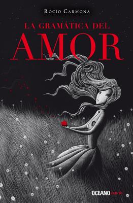 La Gramatica del Amor - Carmona, Rocio