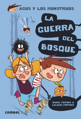 La Guerra del Bosque - Copons, Jaume, and Fortuny, Liliana (Illustrator)