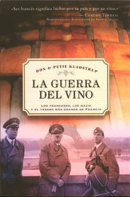 La Guerra del Vino - Kladstrup, Don, and Kladstrup, Petie