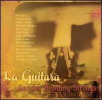 La Guitara: Gender Bending Strings - Various Artists