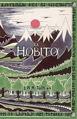 La Hobito, am, Tien kaj Reen: The Hobbit in Esperanto - Gledhill, Christopher (Translated by)