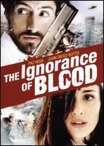 La ignorancia de la sangre