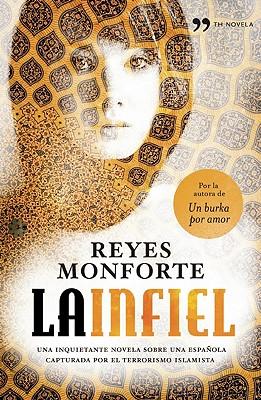 La Infiel - Monforte, Reyes