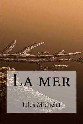 La Mer - Michelet, Jules