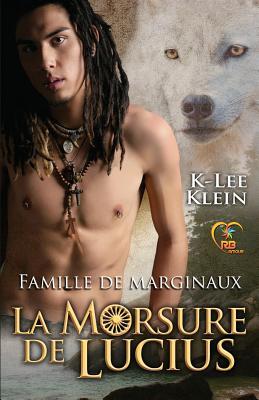 La Morsure de Lucius - Klein, K-Lee