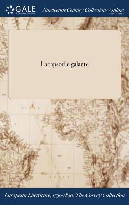 La Rapsodie Galante - Anonymous