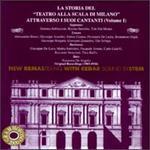 """La Storia Del """"Teatro Alla Scala Di Milano"""" - Alessandro Bonci (tenor); Beniamino Gigli (tenor); Carlo Galeffi (baritone); Enrico Caruso (tenor); Fernando de Lucia (tenor); Gemma Bellincioni (soprano); Giovanni Zenatello (tenor); Giuseppe Anselmi (tenor); Giuseppe Borgatti (tenor)"""