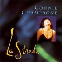 La Strada - Connie Champagne