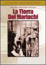 La Tierra Del Mariachi