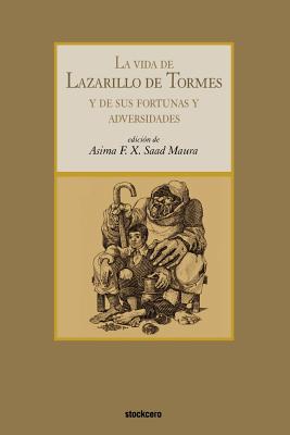 La Vida de Lazarillo de Tormes... - Anonymous