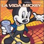 La Vida Mickey