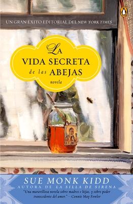 La Vida Secreta de Las Abejas - Kidd, Sue Monk