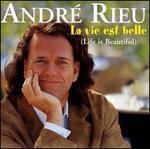 La Vie Est Belle (Life Is Beautiful)