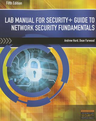 Lab Manual for Security+ Guide to Network Security Fundamentals, 5th - Ciampa, Mark