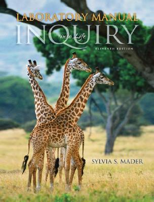 Lab Manual T/A Inquiry Into Life - Mader, Sylvia S