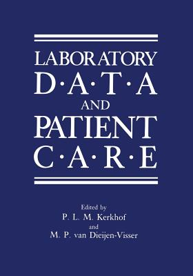 Laboratory Data and Patient Care - Kerkhof, P (Editor)