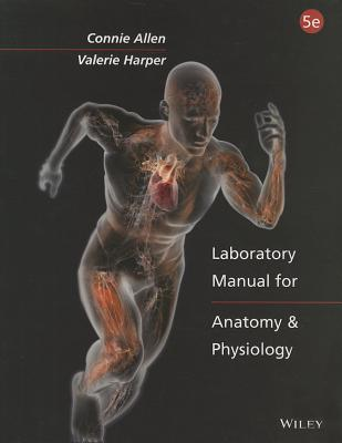 Laboratory Manual for Anatomy and Physiology - Allen, Connie