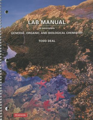 Laboratory Manual for General, Organic, and Biological Chemistry - Deal, S. Todd