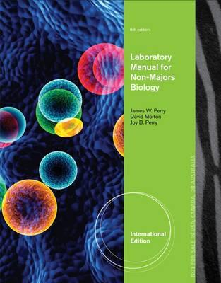 Laboratory Manual for Non-Majors Biology - Morton, David, and Perry, James, and Perry, Joy B.
