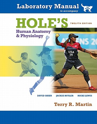 Laboratory Manual Hole's Human A&p (Cat) - Martin, Terry