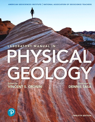 Laboratory Manual in Physical Geology - American Geological Institute, Agi, and Nagt - National Association of Geoscience Teachers, and Cronin, Vincent